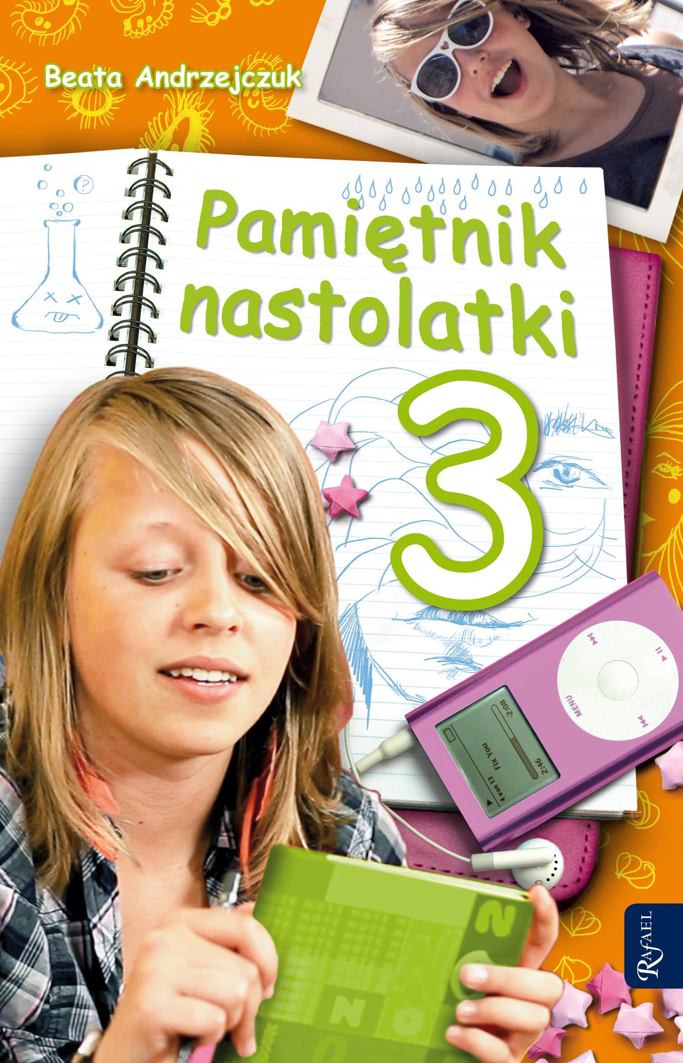Pamiętnik nastolatki 3