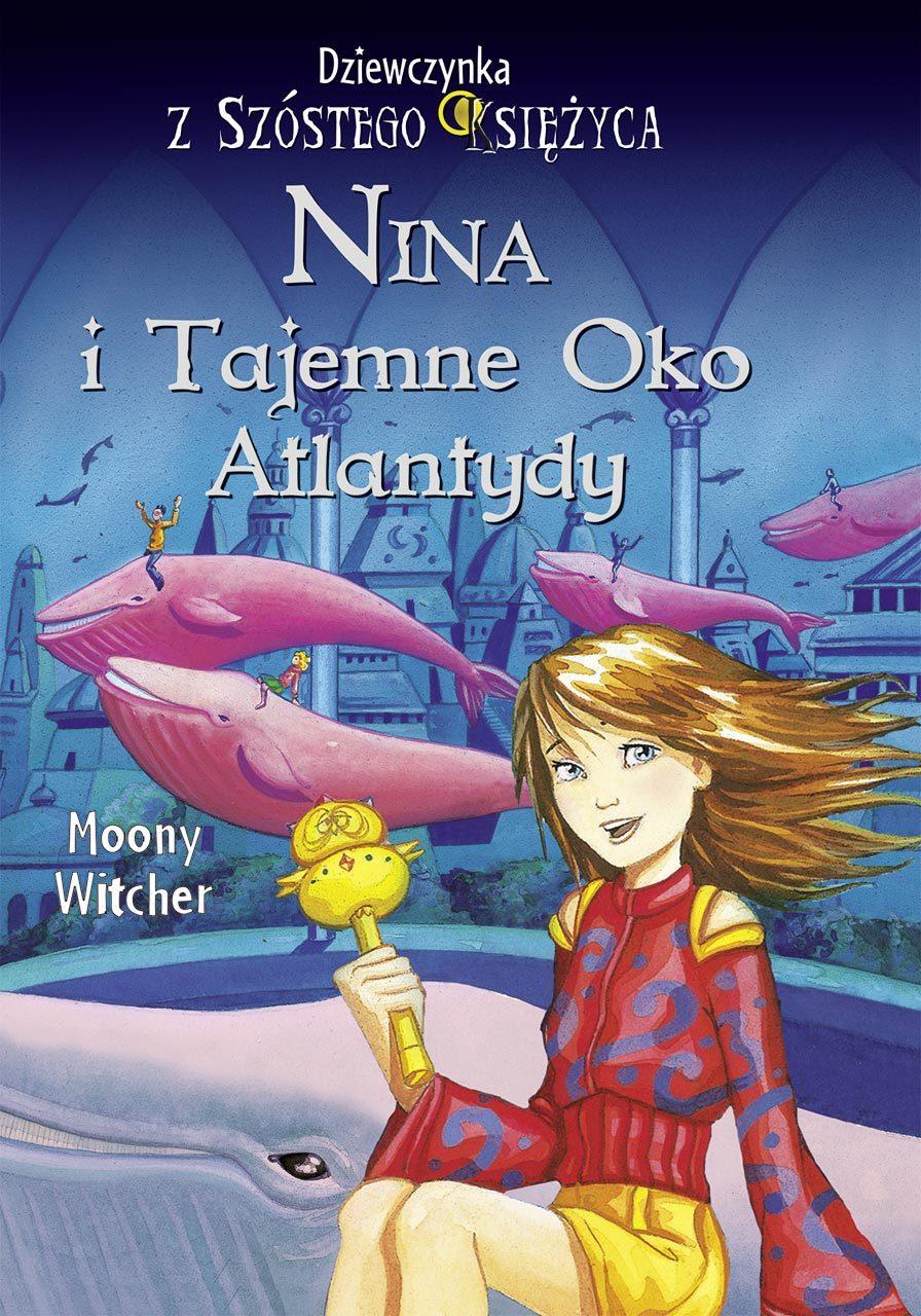 Nina i tajemne Oko Atlantydy
