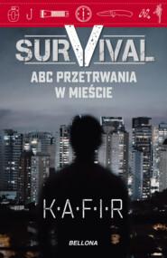 Survival. ABC przetrwania w mieście