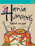 Hania Humorek. Tydzień na opak